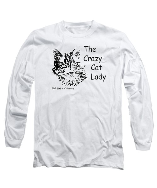 The Crazy Cat Lady Long Sleeve T-Shirt