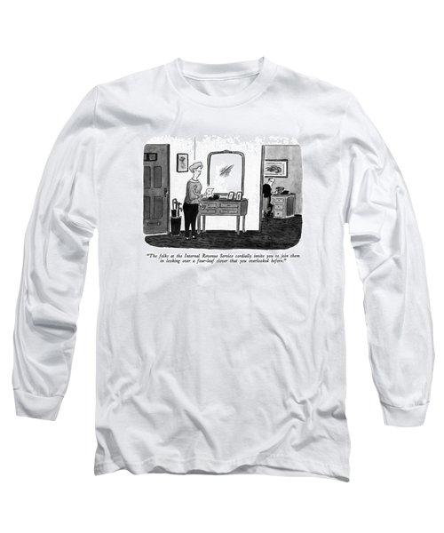 The Folks At The Internal Revenue Service Long Sleeve T-Shirt
