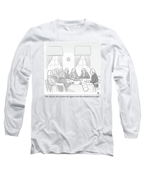 The Founding Fathers Drafting The Constitution Long Sleeve T-Shirt