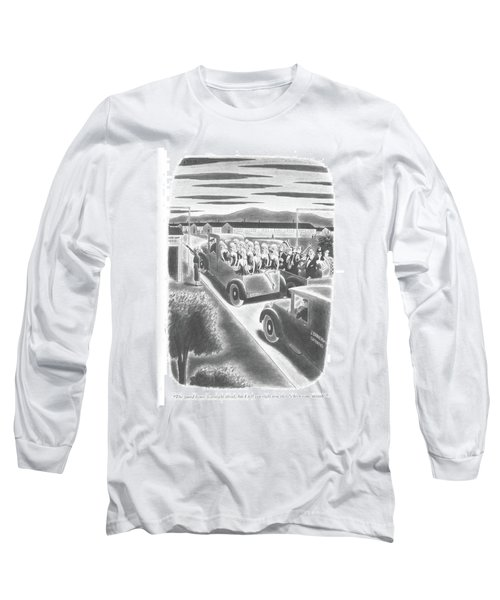 The Guard House Is Straight Ahead Long Sleeve T-Shirt