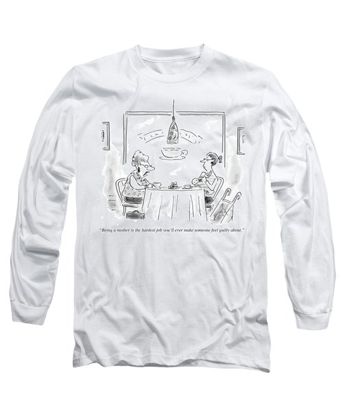 The Hardest Job You'll Ever Make Someone Feel Long Sleeve T-Shirt