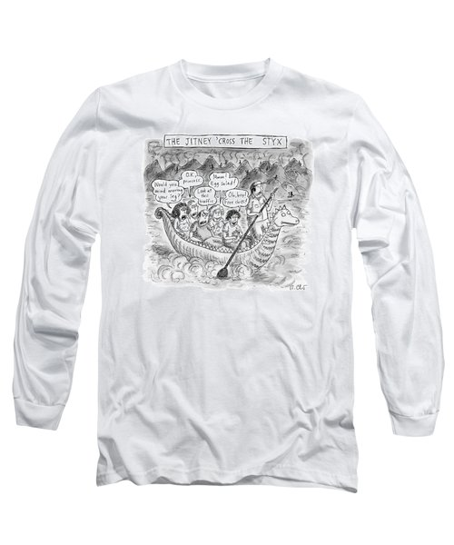 The Jitney 'cross The River Styx A Group Long Sleeve T-Shirt