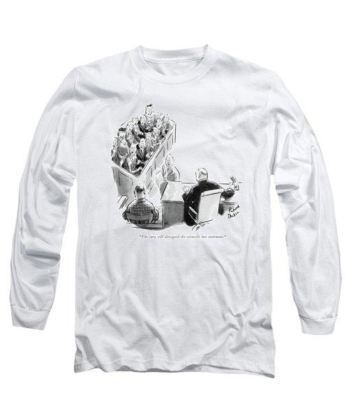 The Jury Will Disregard The Witness's Last Long Sleeve T-Shirt