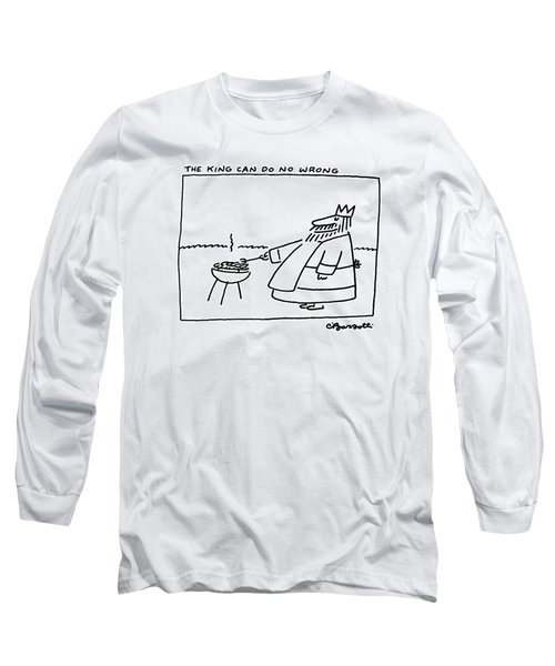 The King Can Do No Wrong Long Sleeve T-Shirt