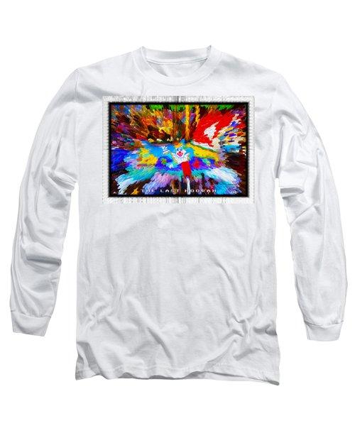 The Last Hoorah Long Sleeve T-Shirt