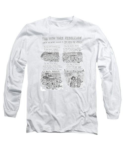 'the New York Rebellion' When The Natives Decided Long Sleeve T-Shirt