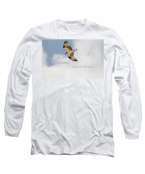 Long Sleeve T-Shirt featuring the photograph The Osprey by DigiArt Diaries by Vicky B Fuller