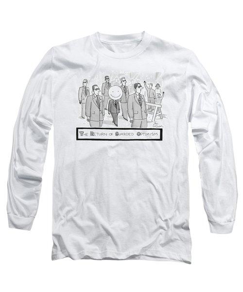 The Return Of Guarded Optimism Long Sleeve T-Shirt