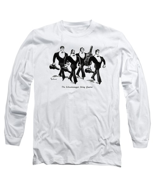 The Schwarzenegger String Quartet Long Sleeve T-Shirt