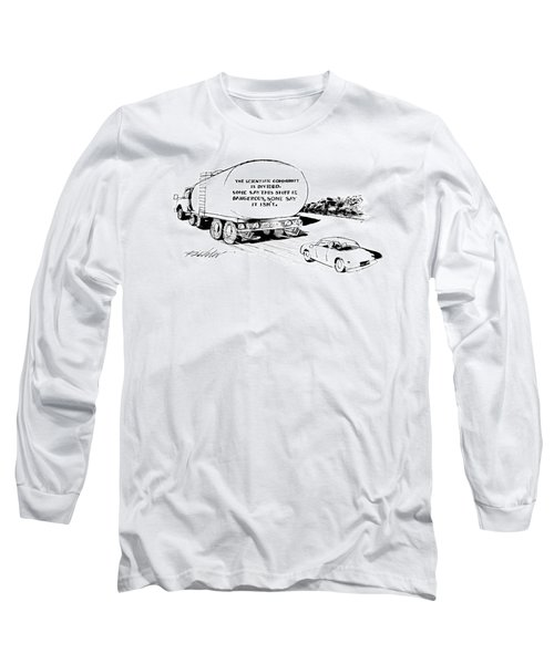 'the Scientific Community Is Divided.  Some Say Long Sleeve T-Shirt