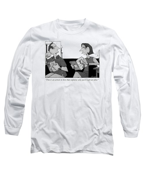 There's An Article In Here That Explains Why Long Sleeve T-Shirt