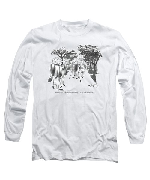 There's Old Begley - Still Marching Long Sleeve T-Shirt