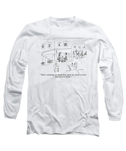 There's Something You Should Know Long Sleeve T-Shirt