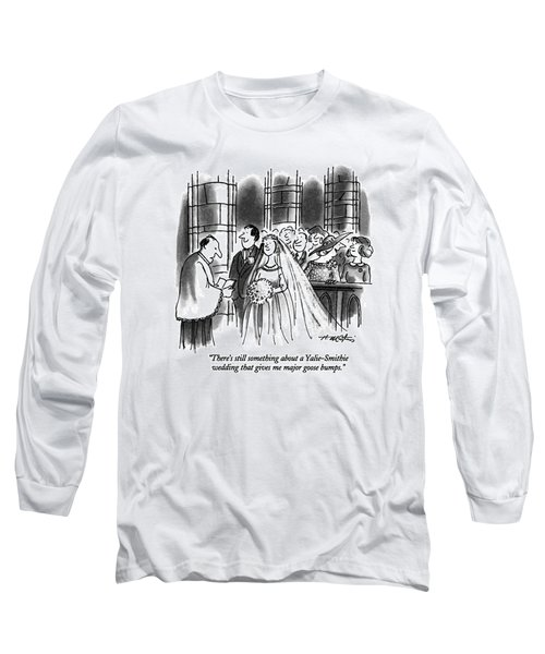There's Still Something About A Yalie-smithie Long Sleeve T-Shirt