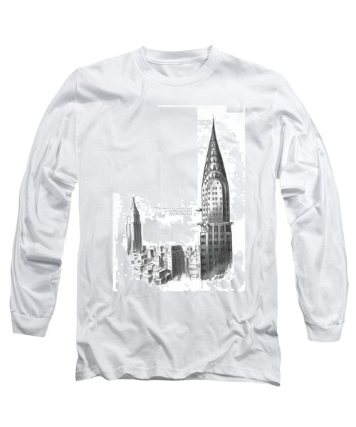 They Haven't Got A Single Tenant Long Sleeve T-Shirt