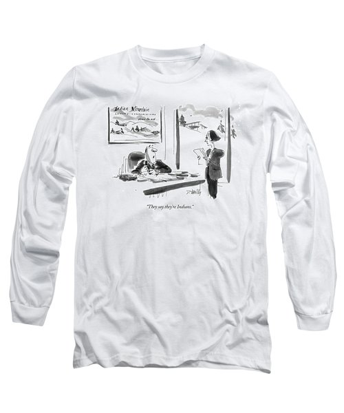 They Say They're Indians Long Sleeve T-Shirt