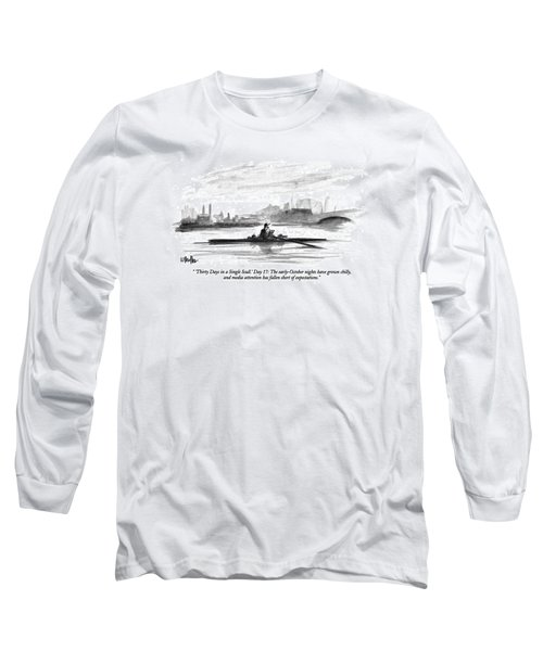 'thirty Days In A Single Scull.' Day 17: Long Sleeve T-Shirt