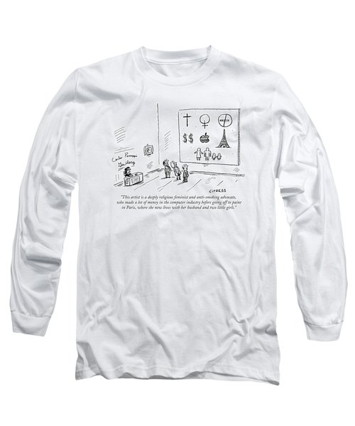 This Artist Is A Deeply Religious Feminist Long Sleeve T-Shirt