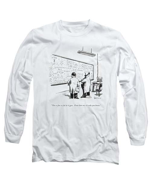 This Is Fine As Far As It Goes.  From Here Long Sleeve T-Shirt