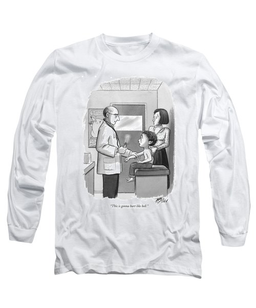 This Is Gonna Hurt Like Hell Long Sleeve T-Shirt