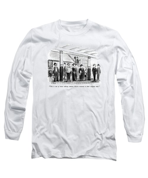 This Is One Of Those Subway Stations They've Long Sleeve T-Shirt