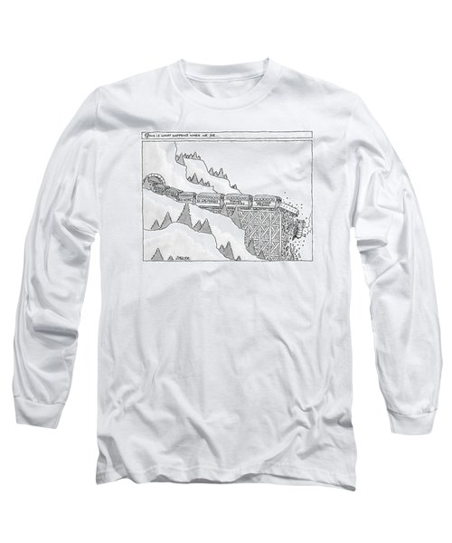 This Is What Happens When We Die -- A Train Long Sleeve T-Shirt