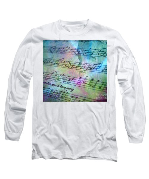 This Song's For You Long Sleeve T-Shirt by Irma BACKELANT GALLERIES