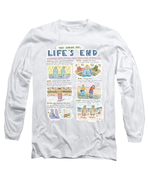 This Spring Try Life's End:  'clothing For People Long Sleeve T-Shirt
