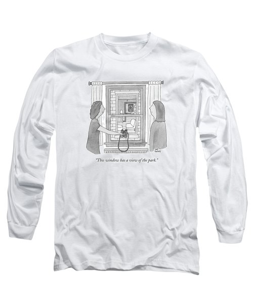 This Window Has A View Of The Park Long Sleeve T-Shirt