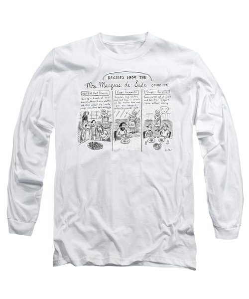 Three Panels Depict Recipes From Mrs. Marquis De Long Sleeve T-Shirt