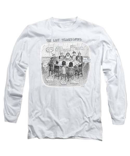 The Last Thanksgiving Long Sleeve T-Shirt