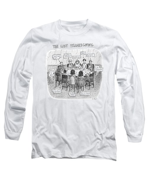 The Last Thanksgiving Long Sleeve T-Shirt