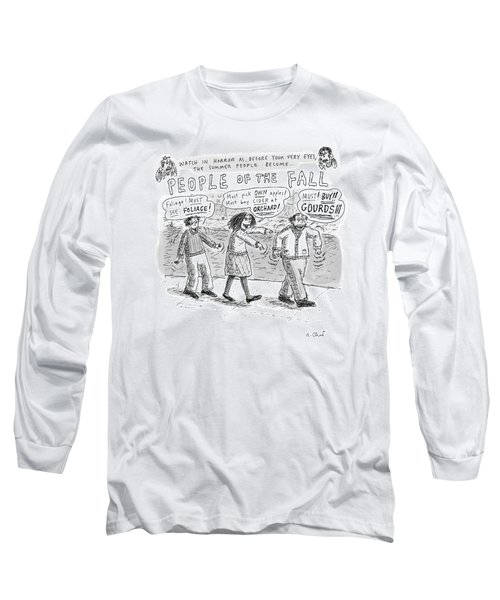 Title: Watch In Horror As Before Your Very Eyes Long Sleeve T-Shirt