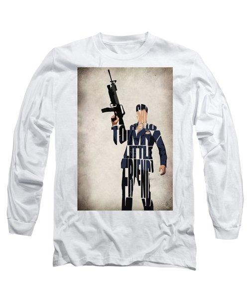 Tony Montana - Al Pacino Long Sleeve T-Shirt