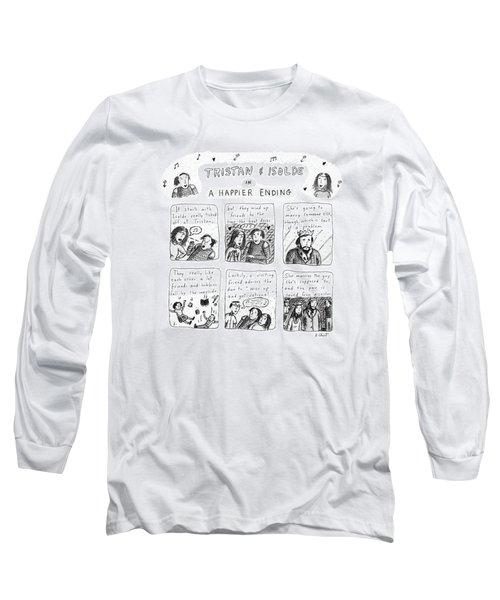 Tristan & Isolde In A Happier Ending Long Sleeve T-Shirt