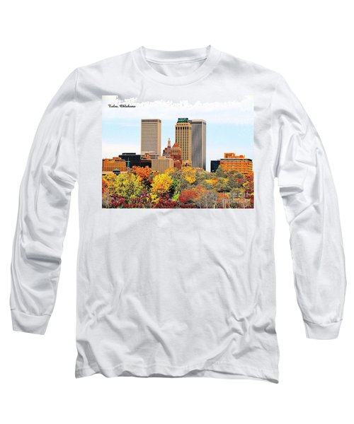 Tulsa Oklahoma In Autumn Long Sleeve T-Shirt
