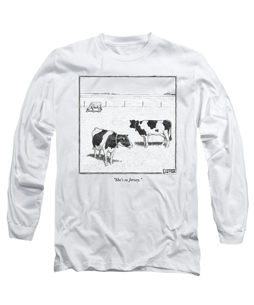 Two Spotted Cows Looking At A Jersey Cow Long Sleeve T-Shirt