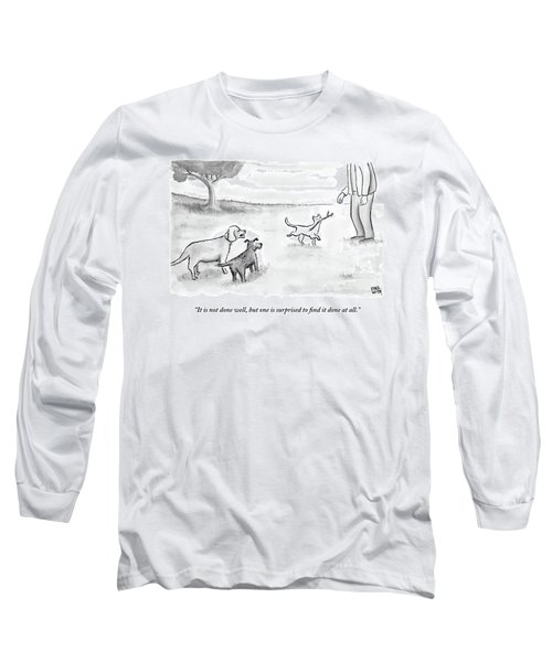 Two Dogs Criticize A Cat Who Has Just Retrieved Long Sleeve T-Shirt