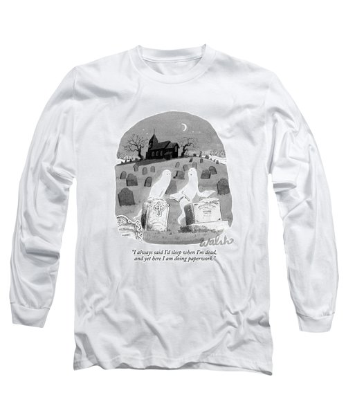 Two Ghosts Talk In A Graveyard.  One Is Holding Long Sleeve T-Shirt
