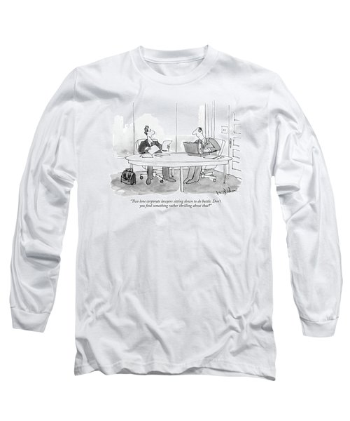 Two Lone Corporate Lawyers Sitting Long Sleeve T-Shirt