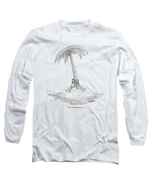 Two Men Are Stranded On A Desert Island. One Asks Long Sleeve T-Shirt