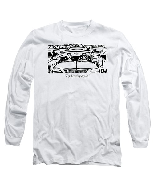 Two Men In A Car Are Stuck In Traffic Long Sleeve T-Shirt