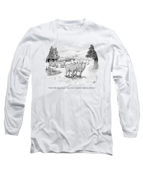 Two Moose Walking Away From A Group Of Moose Long Sleeve T-Shirt