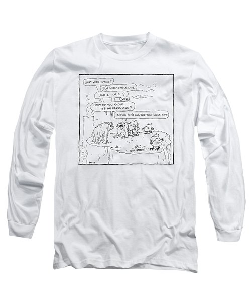 Two Prehistoric Creatures Reason That Long Sleeve T-Shirt