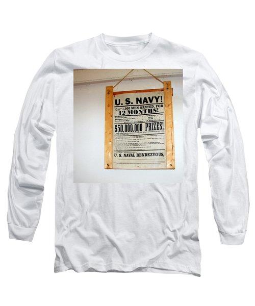 U. S. Navy Men Wanted Long Sleeve T-Shirt
