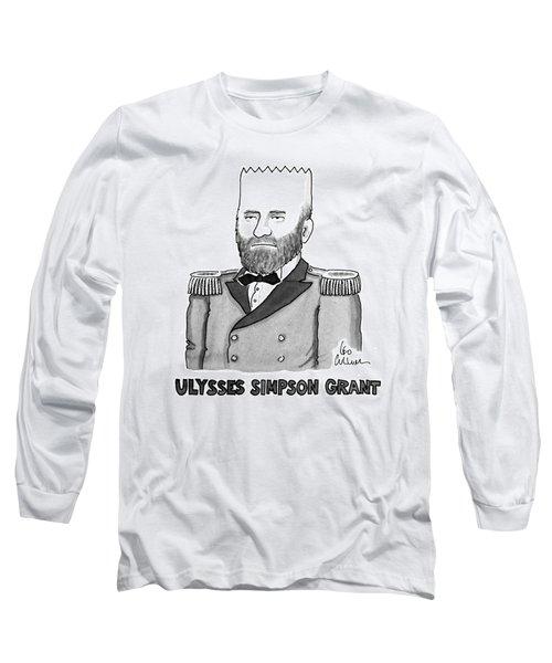 Ulysses Simpson Grant Long Sleeve T-Shirt