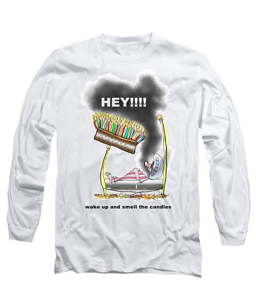 Smell The Candles Long Sleeve T-Shirt