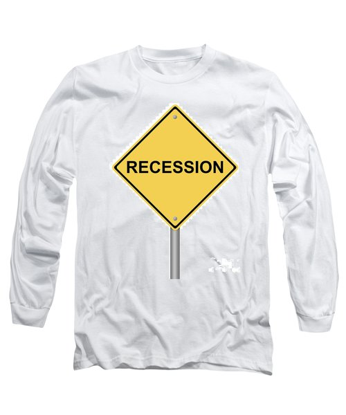 Warning Sign Recession Long Sleeve T-Shirt