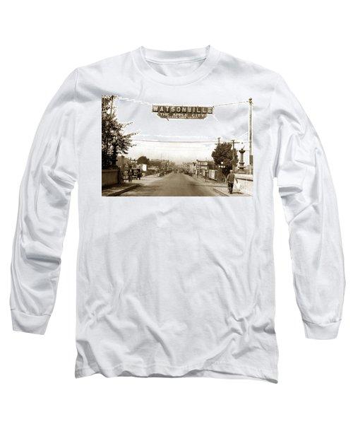 Watsonville California  The Apple City Circa 1926 Long Sleeve T-Shirt by California Views Mr Pat Hathaway Archives