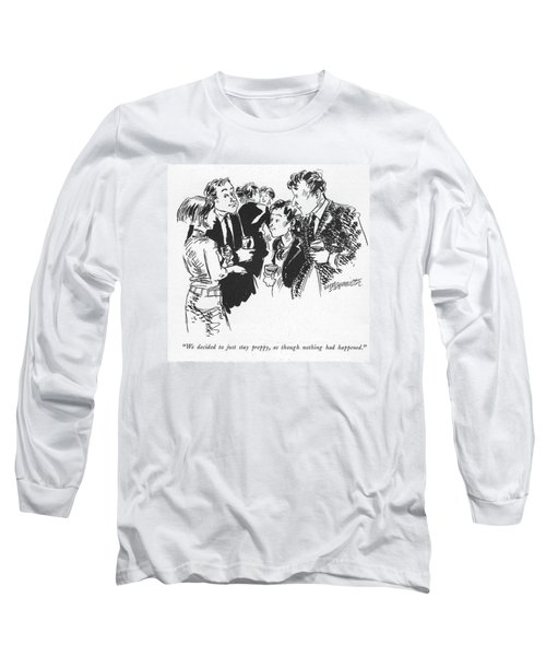 We Decided To Just Stay Preppy Long Sleeve T-Shirt